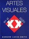 9783829054324: Artes Visuales En El Siglo XX (Spanish Edition)