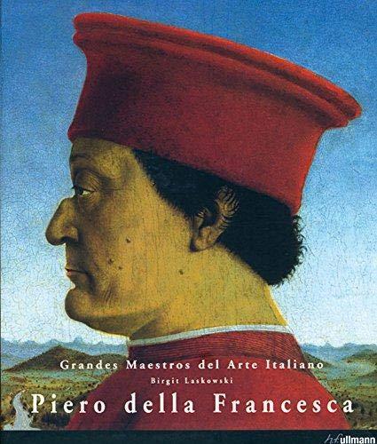 Piero della Francesca (Grandes Maestros del Arte Italiano): Laskowski, Birgit
