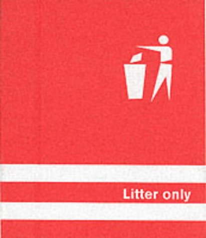 Litter Only. A Book about Dustbins.