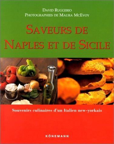 9783829061445: Saveurs de Naples et de Sicile, Souvenirs culinaires d'un Italien new-yorkais