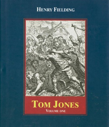 History of Tom Jones a Founding: Fielding, Henry