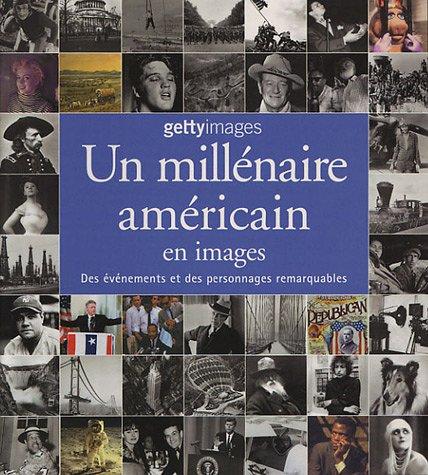 UN MILLENAIRE AMERICAIN EN IMAGES *REG 29,95$*: YAPP, NICK