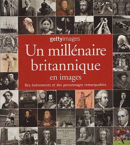 UN MILLENAIRE BRITANNIQUE EN IMAGES *REG 29,95$*: YAPP, NICK