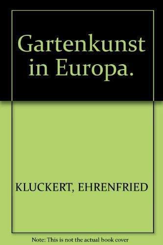 9783829064958: Gartenkunst in Europa.