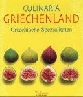 9783829074223: Culinaria. Griechenland. Griechische Spezialitäten