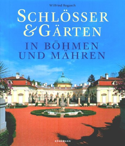 9783829077712: Schl�sser & G�rten in B�hmen und M�hren