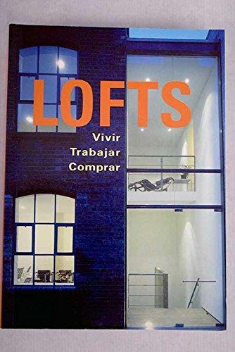 9783829085625: LOFTS-VIVIR,TRABAJAR,COMPRAR-ESPA�O