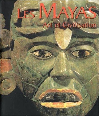 9783829093309: Les Mayas : Art et Civilisation