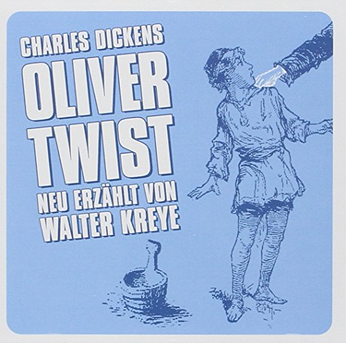 Oliver Twist: Charles Dickens: