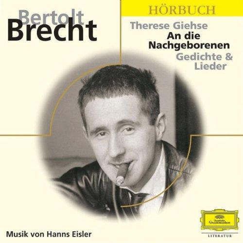 An die Nachgeborenen. Gedichte & Lieder. Mit Therese Giehse. 3 CDs. - Brecht, Bertolt / Giehse, Therese
