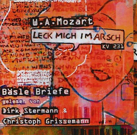 9783829117234: Leck mich im Arsch (KV 231) / Bäsle Briefe. CD