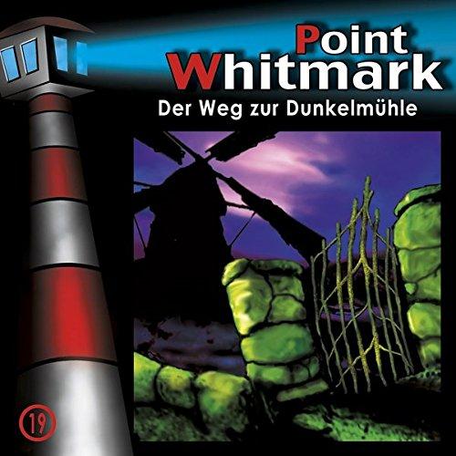 Point Whitmark 19. Der Weg zur Dunkelm�hle (_AV)