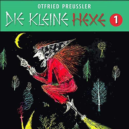 Die kleine Hexe 1. Neuproduktion: Otfried Preußler