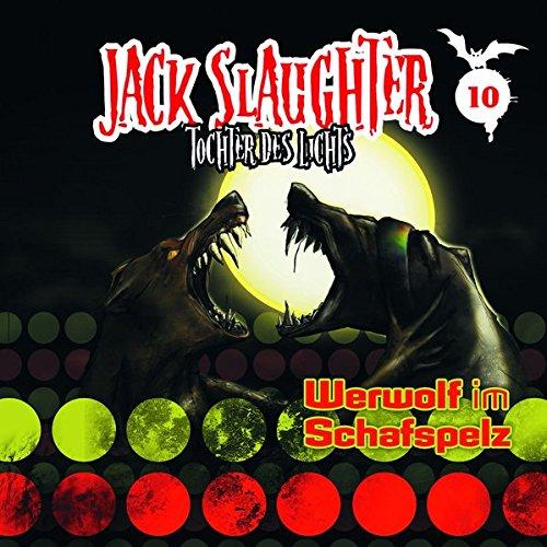 9783829123563: Jack Slaughter - Tochter des Lichts 10: Werwolf im Schafspelz