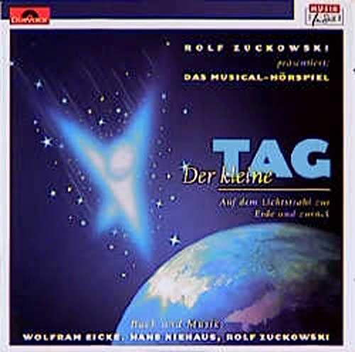 9783829196239: Der kleine Tag. 2 CDs: Auf dem Lichtstrahl zur Erde und zurück