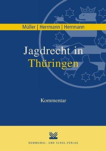 9783829308403: Jagdrecht in Thüringen: Kommentar