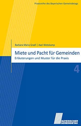 Miete und Pacht für Gemeinden: Barbara Maria Gradl