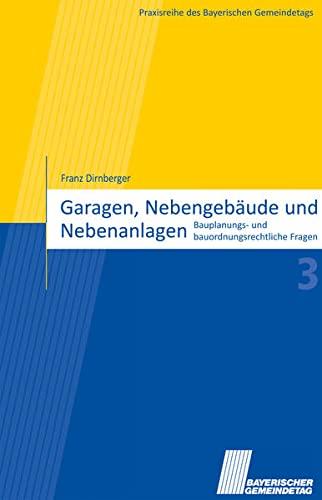 Garagen, Nebengebäude und Nebenanlagen: Franz Dirnberger