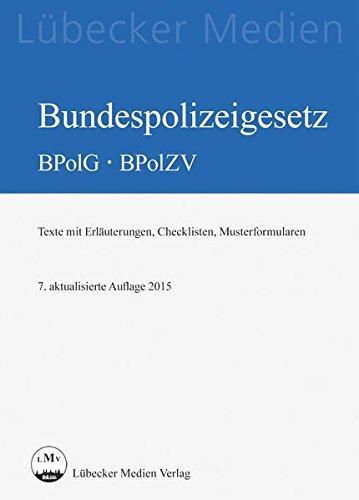 9783829311915: Bundespolizeigesetz BPolG - BPolZV
