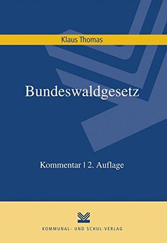 Bundeswaldgesetz: Klaus Thomas