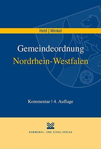 Gemeindeordnung Nordrhein-Westfalen: Kommentar - Held Friedrich W, Winkel Johannes, Faber Markus, Haßenkamp Werner, Klieve Lars M, Kotzea Udo, Plückhahn Detlev, Wansleben Rudolf