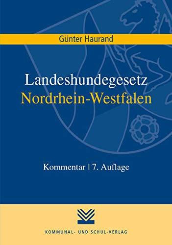 Landeshundegesetz Nordrhein-Westfalen (Paperback): Günter Haurand