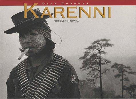Karenni. Guerilla in Burma: Chapman, Dean