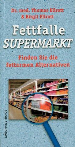 9783829571562: Fettfalle Supermarkt.