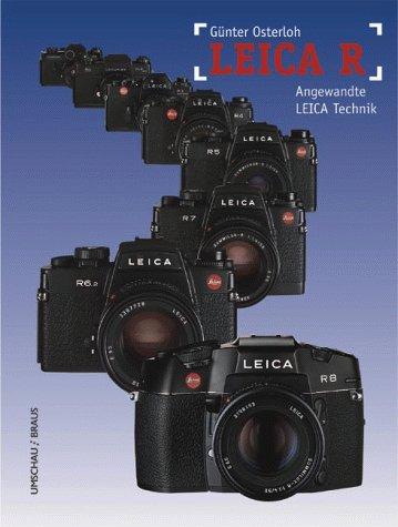 9783829572033: LEICA R. Angewandte Leica Technik.