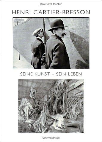 Henri Cartier-Bresson. Seine Kunst, sein Leben. Sonderausgabe (3829600208) by Jean-Pierre Montier