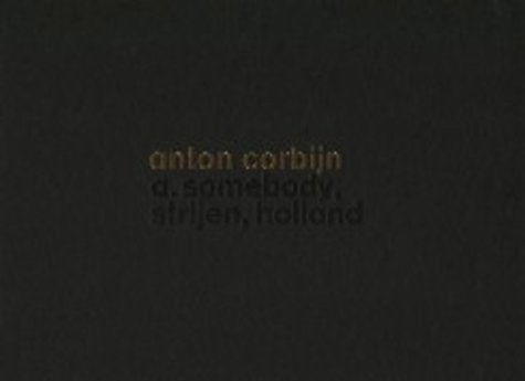 9783829600590: Anton Corbijn: A Somebody