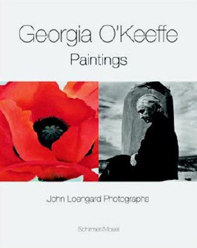 9783829601030: Georgia O'Keeffe, John Loengard: Paintings and Photographs