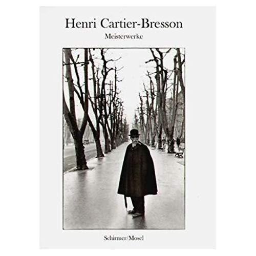 9783829601498: Henri Cartier-Bresson- Meisterwerke: Mit Einem Text Des Photographen