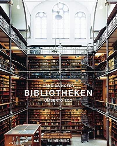 9783829601788: Bibliotheken: Mit einem Essay von Umberto Eco