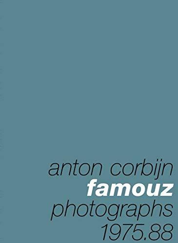 Anton Corbijn: Famouz: Anton Corbijn