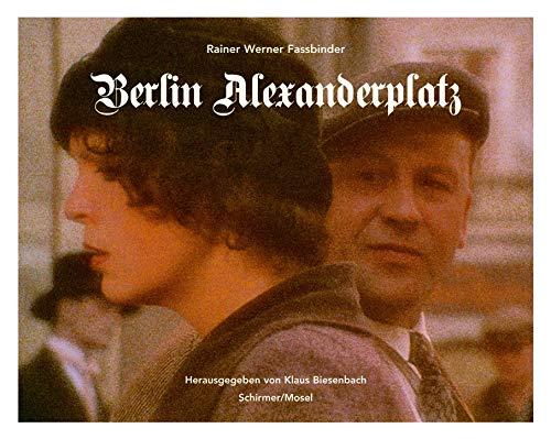 9783829602532: Rainer Werner Fassbinder: Berlin Alexanderplatz. The Movie