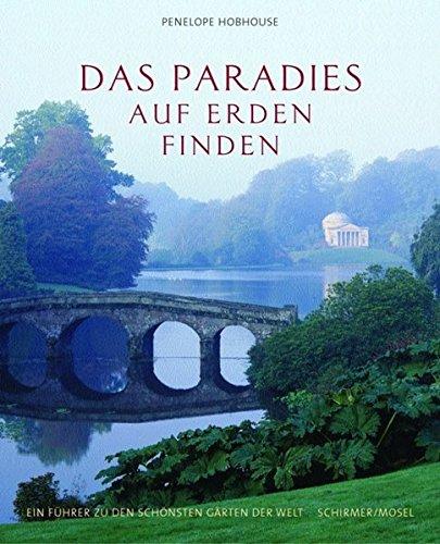 Das Paradies auf Erden finden Hobhouse, Penelope