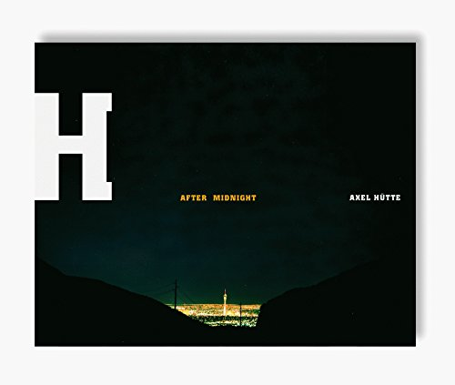 9783829602617: Axel hutte after midnight /anglais/allemand