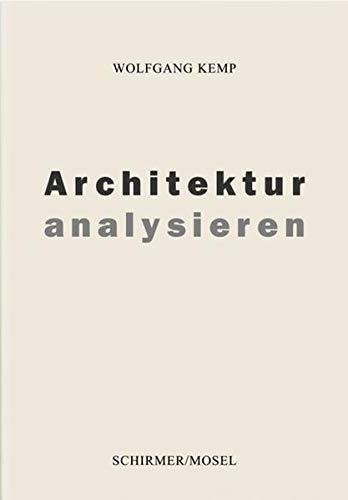 Architektur analysieren: Wolfgang Kemp