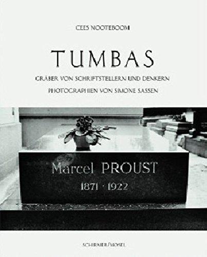 Tumbas - Gräber von Schriftstellern und Denkern: Cees Nooteboom; Simone Sassen