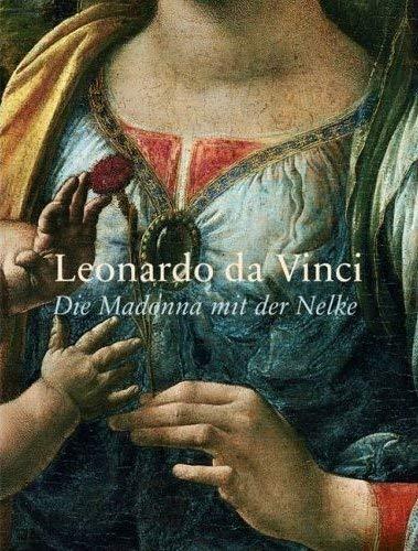 Leonardo da Vinci: Die Madonna mit der: Herausgegeben von Cornelia