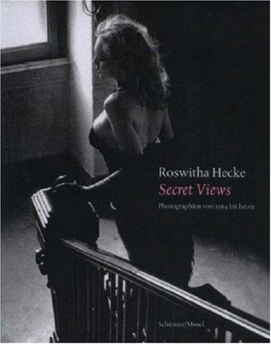 9783829603256: Roswitha Hecke, Secret Views: Fotografien 1964 Bis Heute