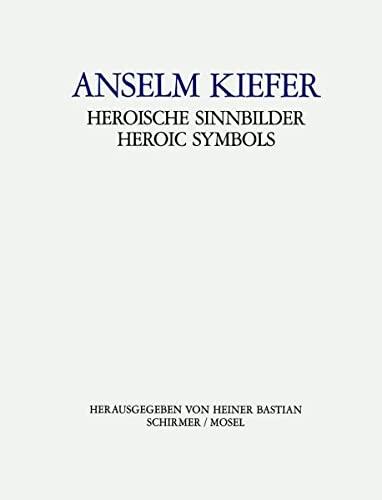 9783829603614: Anselm Kiefer: Heroische Sinnbilder
