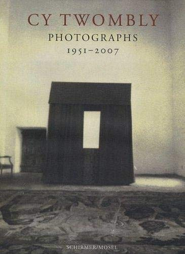 9783829603683: Cy Twombly: Photographs 1951-2007