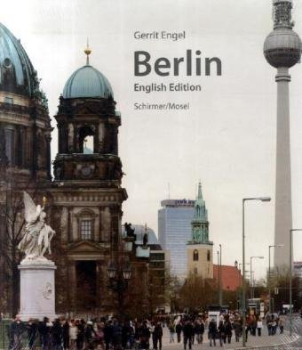 Gerrit Engel. Berlin;Architecture from 1230 - now