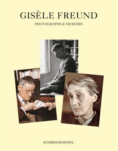 Photographs & Memoires: Photographs and Memoirs Freund, Gisèle