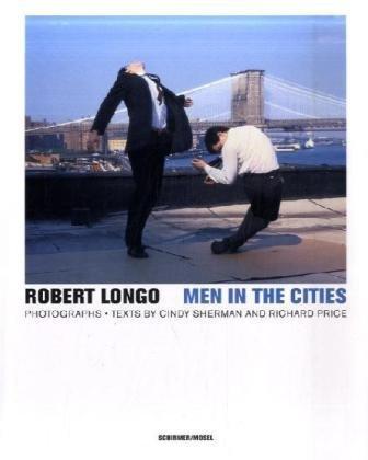 Robert Longo: Men in the Cities - Photographs