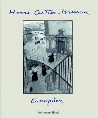 Europäer Cartier-Bresson, Henri; Clair, Jean and Gutberlet, Ca.