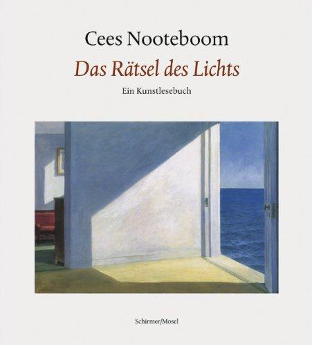 9783829604284: Cees Nooteboom: Das Rätsel des Lichts: Ein Kunstlesebuch