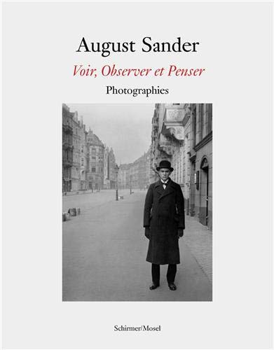 9783829604437: August Sander: Seeing, Observing, Thinking: Photographs